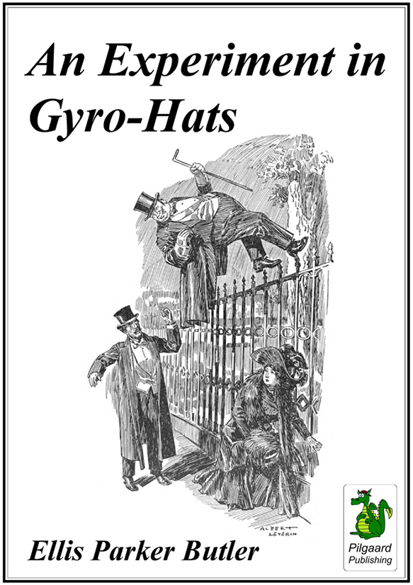 Ellis Parker Butler: An Experiment in Gyro-Hats