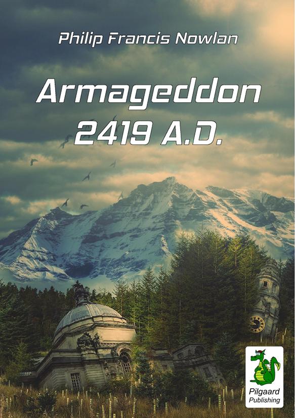 Philip Francis Nowlan: Armageddon - 2419 A.D.
